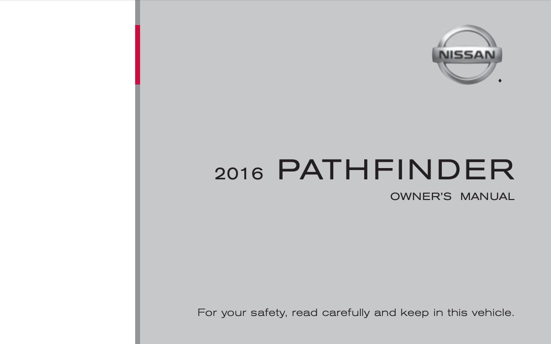 2016 Nissan Pathfinder Owner's Manual [Sign Up & Download