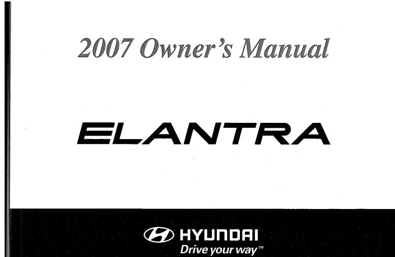 2007 Hyundai Elantra Owner's Manual [Sign Up & Download