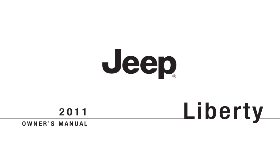 2011 Jeep Liberty Owner's Manual [Sign Up & Download
