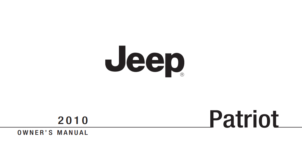 2010 Jeep Patriot Owner's Manual [Sign Up & Download