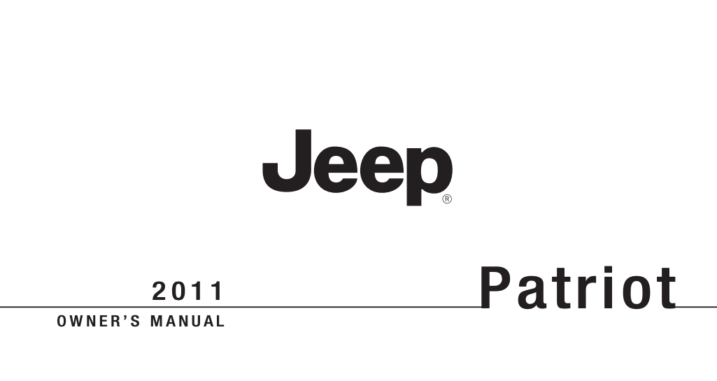 2011 Jeep Patriot Owner's Manual [Sign Up & Download