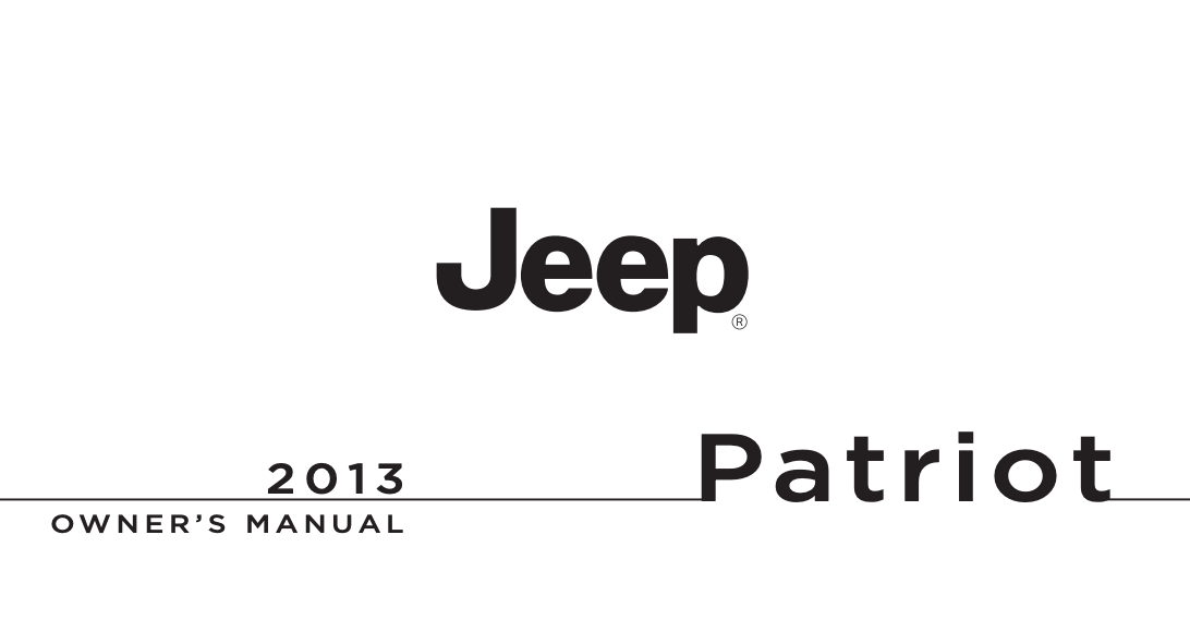 2013 Jeep Patriot Owner's Manual [Sign Up & Download