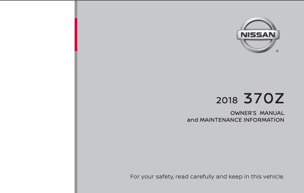 2018 Nissan 370Z Owner's Manual and Maintenance