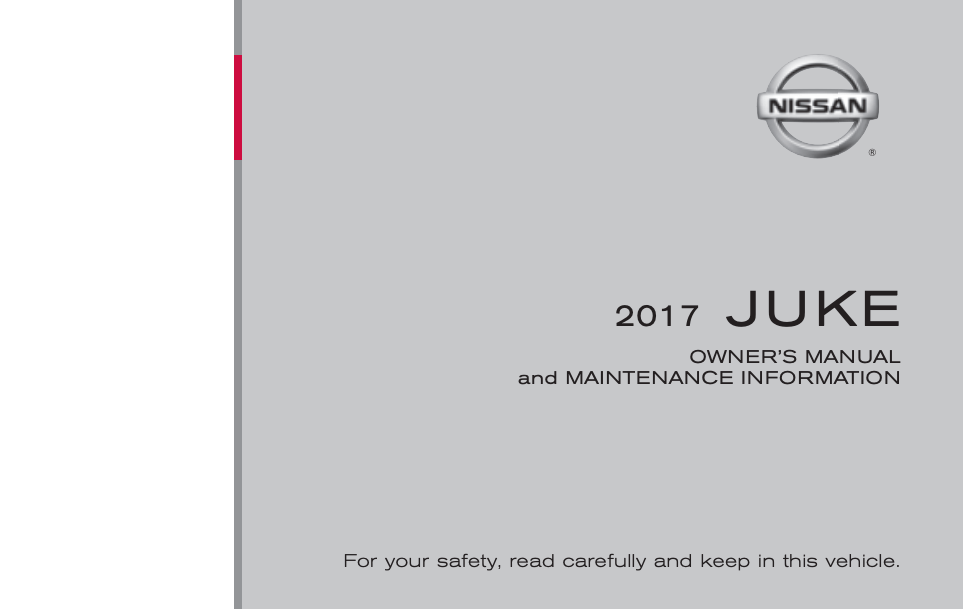 2017 Nissan Juke Owner's Manual and Maintenance