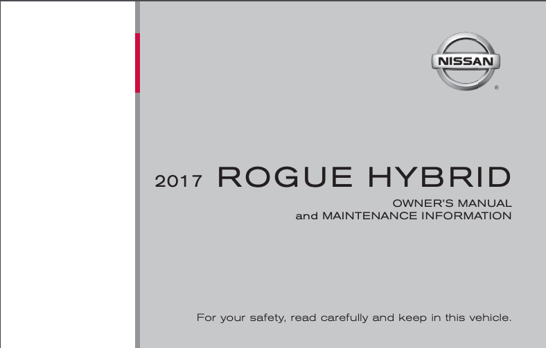 2017 Nissan Rogue Hybrid Owner's Manual and Maintenance