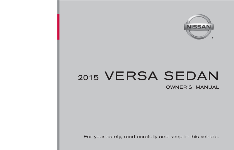 2015 Nissan Versa Sedan Owner's Manual and Maintenance