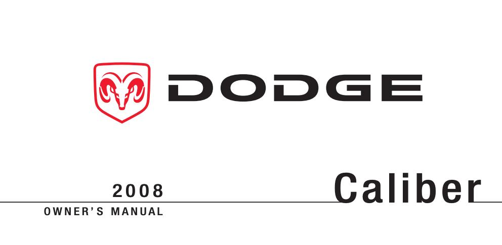2008 Dodge Caliber Owner's Manual [Sign Up & Download