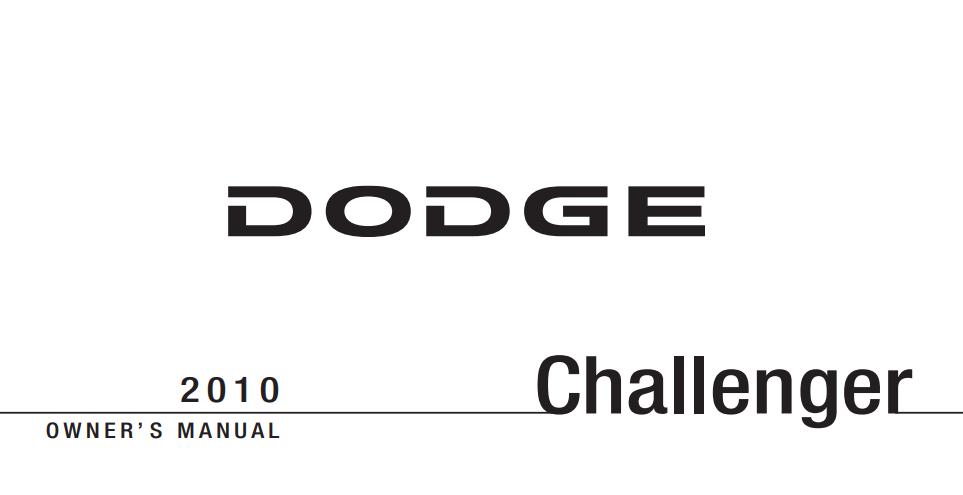 2010 Dodge Challenger Owner's Manual [Sign Up & Download
