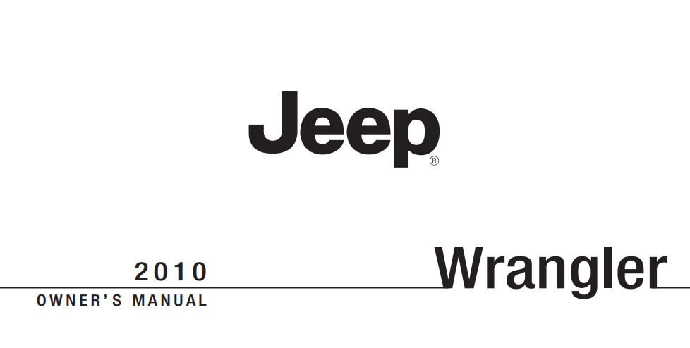 2010 Jeep Wrangler and Wrangler Unlimited Owner's Manual