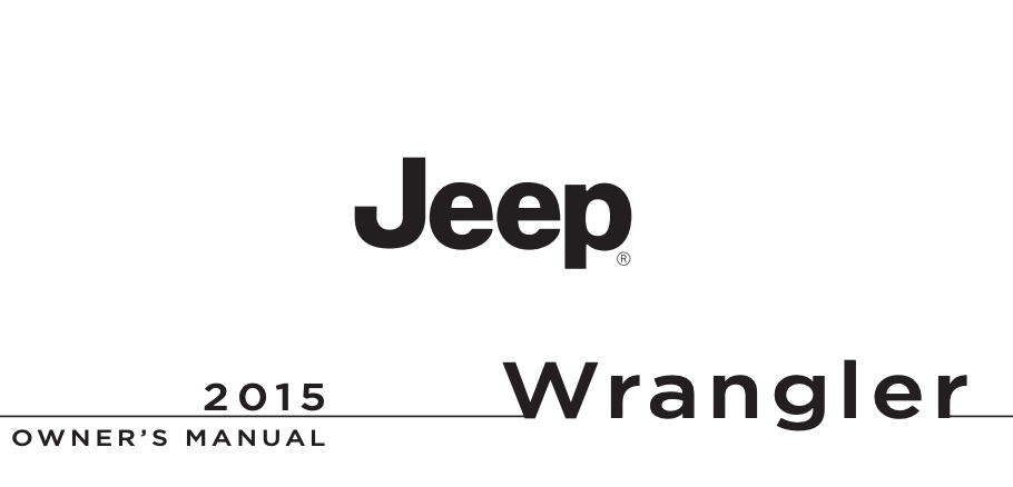 2015 Jeep Wrangler Unlimited Owner's Manual [Sign Up