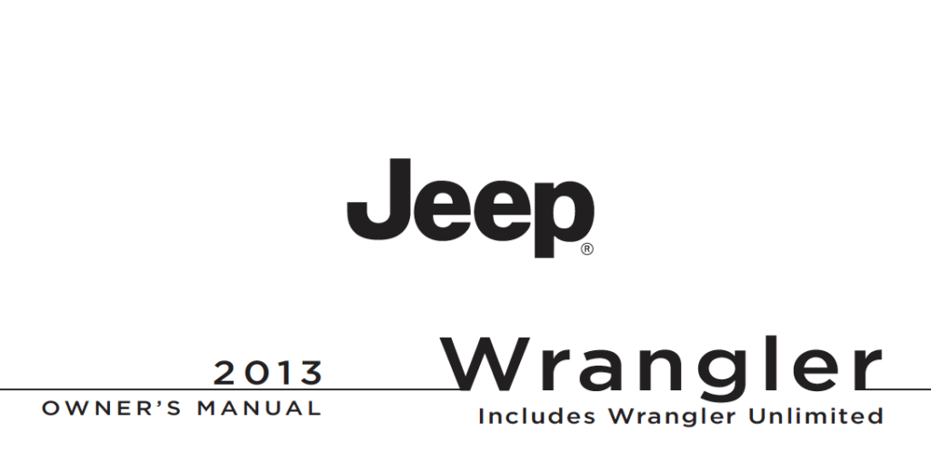 2013 Jeep Wrangler and Wrangler Unlimited Owner's Manual