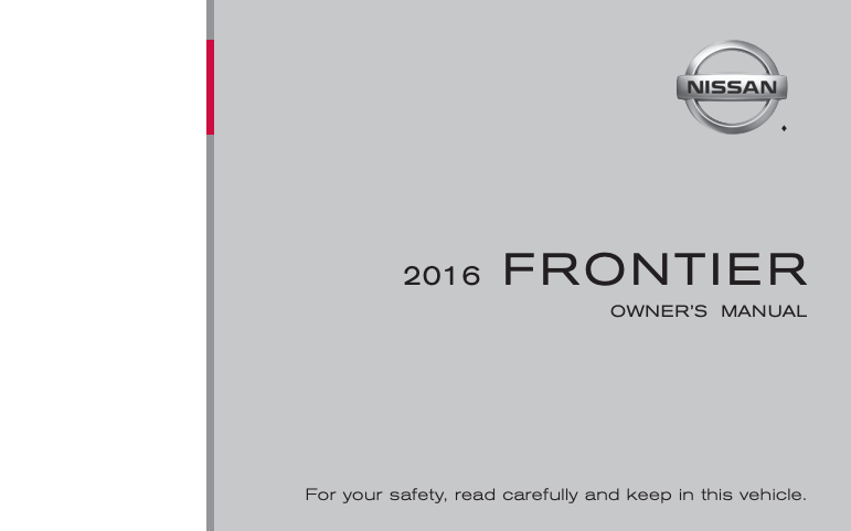 2016 Nissan Frontier Owners Manual [Sign Up & Download