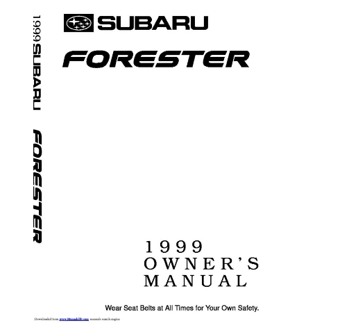 1999 Subaru Forester Owners Manual [Sign Up & Download