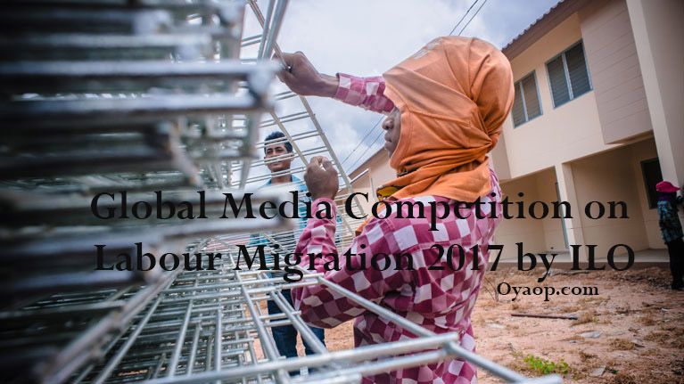 Global Media Competition on Labour Migration 2017 by ILO