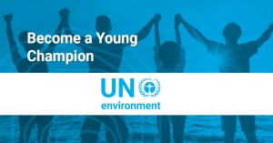 UN Environment Young Champions of the Earth 2018 (Win US$15,000 and attend a UN meeting)