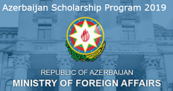 Azerbaijan Scholarship Program 2019