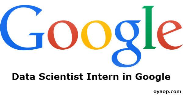 Data Scientist Intern in Google