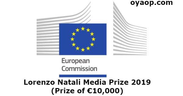 Lorenzo Natali Media Prize 2019 (Prize of €10,000)