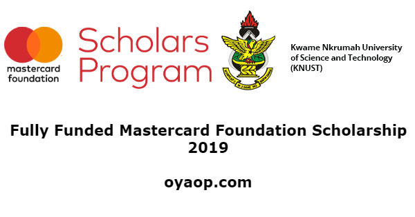 Fully Funded Mastercard Foundation Scholarship 2019
