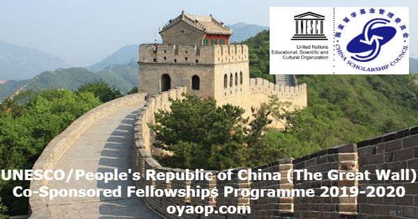 UNESCO/People's Republic of China (The Great Wall) Co-Sponsored Fellowships Programme 2019-2020