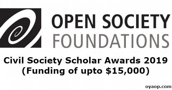 Civil Society Scholar Awards 2019 (Funding of upto $15,000)
