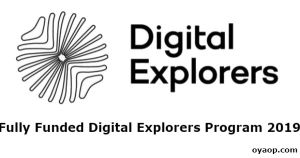 Fully Funded Digital Explorers Program 2019