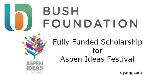 Fully Funded Scholarship for Aspen Ideas Festival
