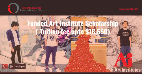 Funded Art Institute Scholarship( Tuition fee upto $18,650)
