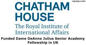 Funded Dame DeAnne Julius Senior Academy Fellowship in UK
