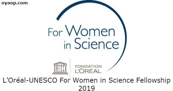 L'Oréal-UNESCO For Women in Science Fellowship 2019