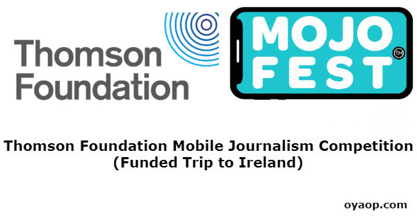 Thomson Foundation Mobile Journalism Competition (Funded Trip to Ireland)