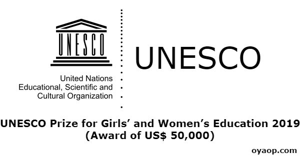 UNESCO Prize for Girls' and Women's Education 2019 (Award of US$ 50,000)