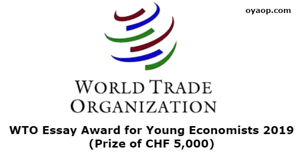 WTO Essay Award for Young Economists 2019 (Prize of CHF 5,000)