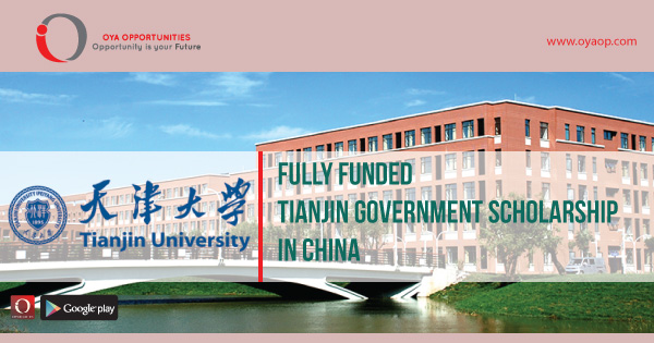Fully Funded Tianjin Government Scholarship in China