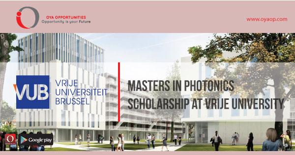 Masters in Photonics Scholarship at Vrije University, oyaop, oyaop.com, www.oyaop.com, oyaop opportunities, oya opportunities