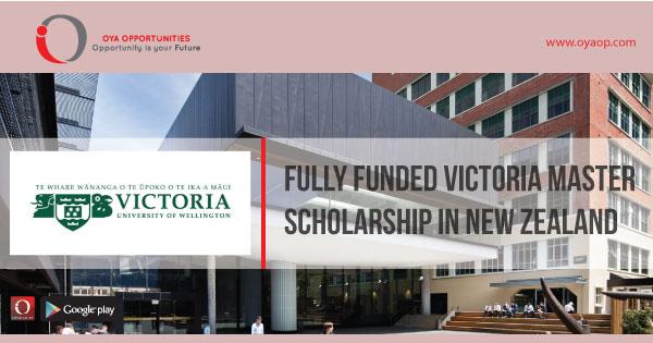 Fully Funded Victoria Master Scholarship in New Zealand, oyaop, oyaop.com, www.oyaop.com, oyaop opportunities, oya opportunities