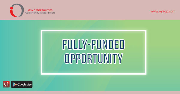 Top 10 Fully Funded Opportunities Worldwide