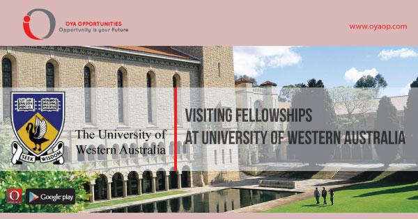 Visiting Fellowships at University of Western Australia, oyaop, oyaop.com, www.oyaop.com, oyaop opportunities, oya opportunities