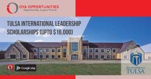 Tulsa International Leadership Scholarships (upto $16,000)