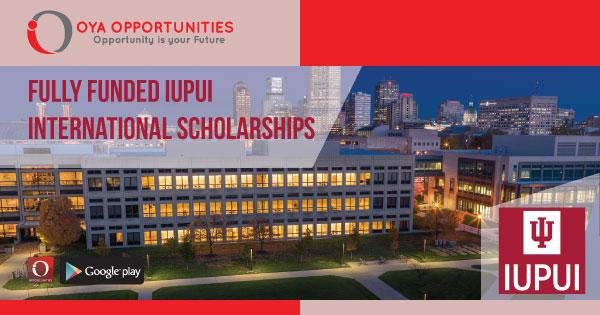 Fully Funded IUPUI International Scholarships