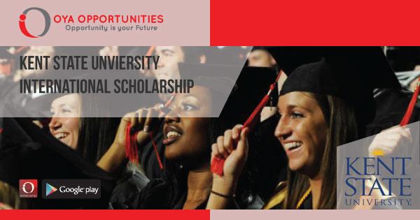 Kent State University International Scholarship (Fully Funded)