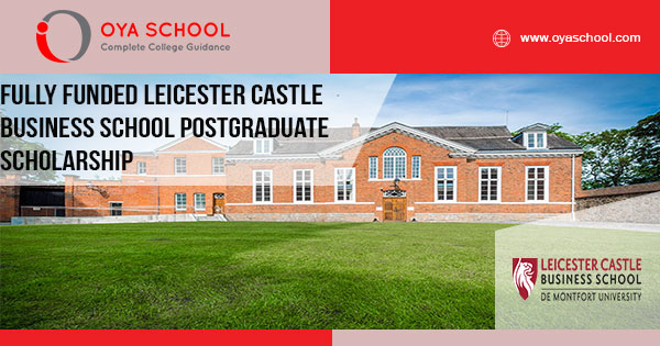 Fully Funded Leicester Castle Business School postgraduate scholarship