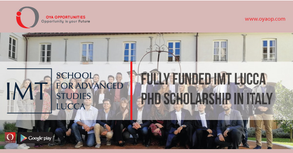 Fully Funded IMT Lucca PhD Scholarship in Italy