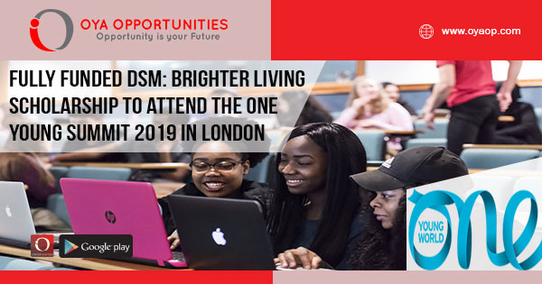 Fully Funded DSM: Brighter Living Scholarship to attend the One Young Summit 2019 in London