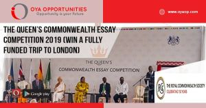 The Queen's Commonwealth Essay Competition 2019 (Win a Fully Funded trip to London)
