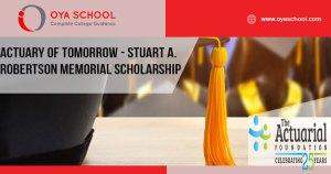 Actuary of Tomorrow - Stuart A. Robertson Memorial Scholarship