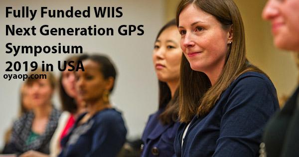 Fully Funded WIIS Next Generation GPS Symposium 2019 in USA