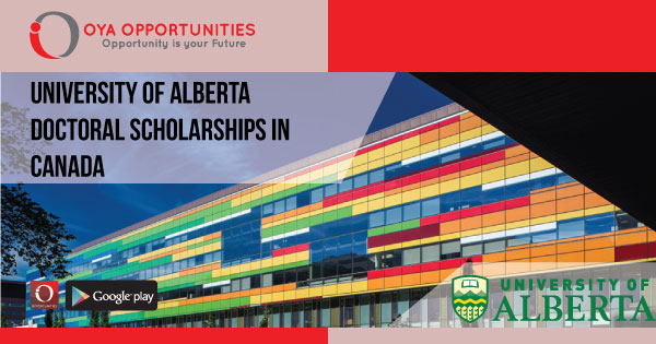 University of Alberta Doctoral Scholarships in Canada