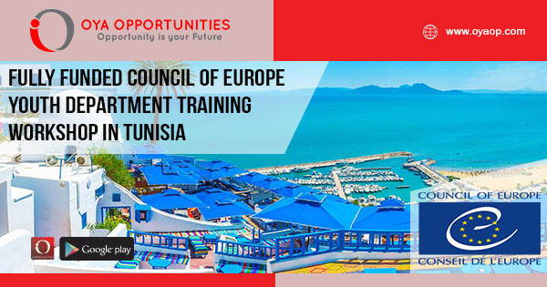 Fully Funded Council of Europe Youth Department Training Workshop in Tunisia