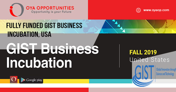 Fully Funded GIST Business Incubation, USA